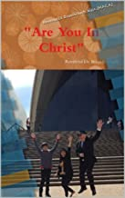 """""""Are You In Christ"""" Revised (Part 2) by Reverend Dr. Brian Richards: Baptism of Fire (Revised extra (Part 2))"""