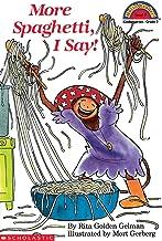 More Spaghetti, I Say! (Turtleback School & Library Binding Edition)