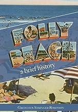 Folly Beach:: A Brief History
