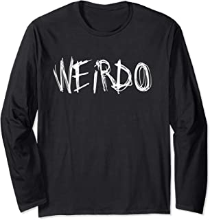 WEIRDO Emo Funny Goth Heavy Metal Kawaii Weird Gift Long Sleeve T-Shirt