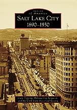 Salt Lake City:: 1890-1930 (Images of America)