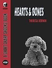 Hearts & Bones (Short Sharp Shocks! Book 38)