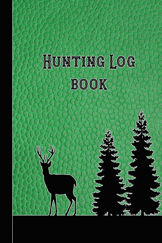 酸化する遠近法最大限Hunting Log book: 6 x 9