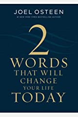 Two Words That Will Change Your Life Today Kindle Edition