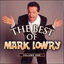 The Best Of Mark Lowry - Volume 1