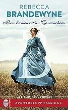 Pour l'amour d'un Comanchero (J'ai lu Aventures & Passions - La bibliothèque idéale t. 3159) (French Edition)