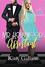 Mr. Hollywood's Assistant : (A Curvy Romantic Comedy)