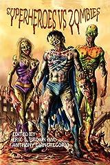 Superheroes vs. Zombies Paperback