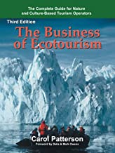 The Business of Ecotourism: Third Edition