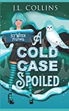 A Cold Case Spoiled