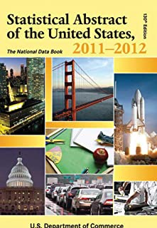 Statistical Abstract of the United States, 2011-2012: The National Data Book (Statistical Abstract United States (Paper/Skyhorse))