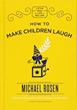 How to Make Children Laugh (Little Ways to Live a Big Life)