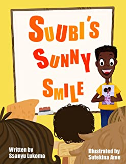 Suubi's Sunny Smile (Share a Smile) (English Edition)
