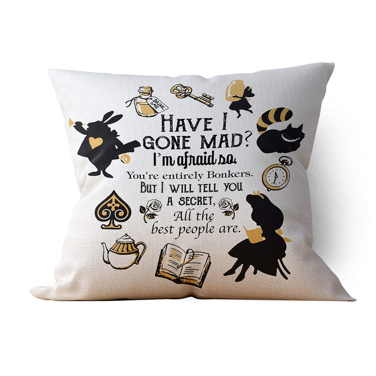 Chillake Vintage Alice In Wonderland Throw Pillow Case Cushion Cover For Sofa Couch Living Room Home Decor Cute Have I Gone Mad Quotes Pillow Case Gifts For Kids Best Friend Teen 18 X 18 Inch Buy
