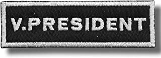 V. President - Embroidered Patch, 10 X 3 cm