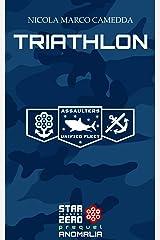 """Triathlon: Racconto """"Anomalia Prequel"""" (Star Cluster Zero - Ammasso Stellare Zero) Formato Kindle"""