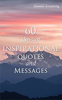 60 Days of Inspirational Quotes and Messages