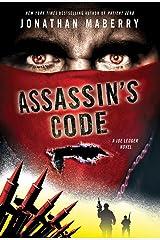 Assassin's Code: A Joe Ledger Novel Kindle Edition