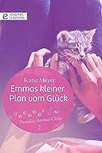 Emmas kleiner Plan vom Glück (Paradise Animal Clinic 2) (German Edition)