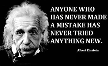 Gatsbe Exchange 12 x 18 XL Poster Albert Einstein Quote Anyone Who Has Never Made A Mistake Has Never Tried Anything