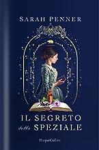 Il segreto della speziale (Italian Edition)
