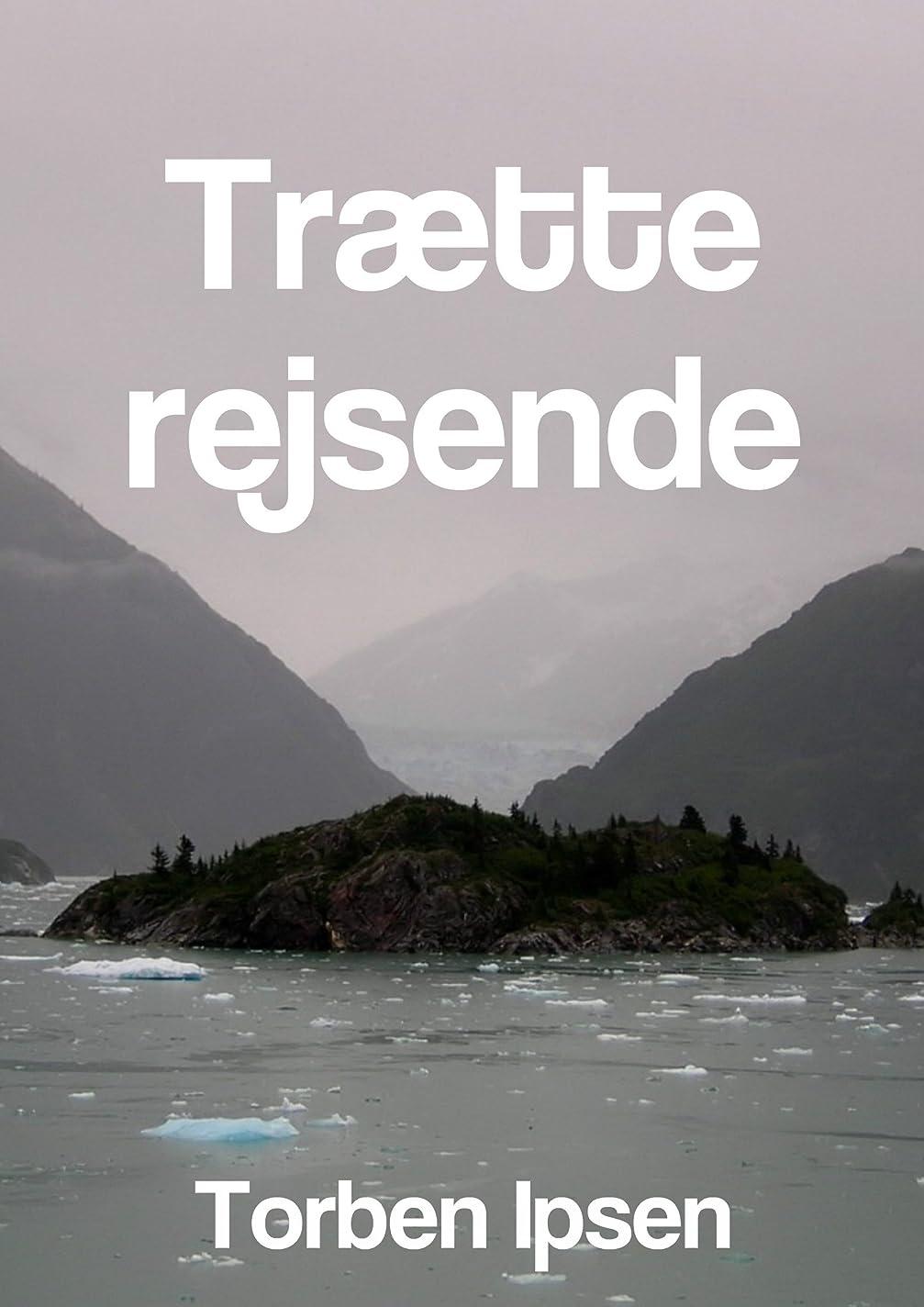 チョップクロニクル水を飲むTr?tte rejsende (Danish Edition)