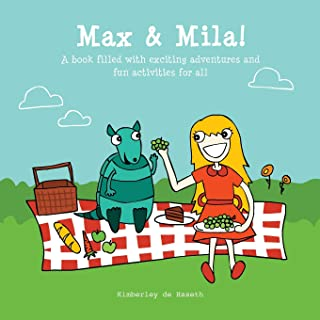 Max & Mila: A book filled with exciting adventures and fun activities for all