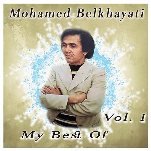 BELKHAYATI MOHAMED GRATUITEMENT MP3 TÉLÉCHARGER