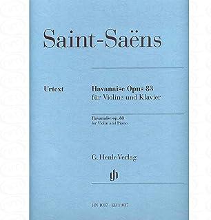 HAVANAISE OP 83 - arrangiert für Violine - Klavier [Noten/Sheetmusic] Komponist : SAINT SAENS CAMILLE