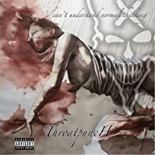 Can't Understand Normal Thinking [Explicit]