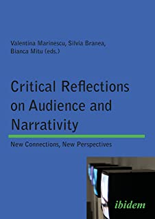 Critical Reflections on Audience and Narrativity: New Connections, New Perspectives
