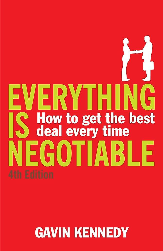 支援傑作クルーズEverything is Negotiable: 4th Edition (English Edition)