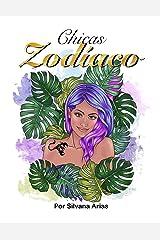 Chicas Zodíaco: Libro para Colorear (Spanish Edition) Paperback