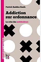Addiction sur ordonnance: La crise des antidouleurs (Interventions) Format Kindle