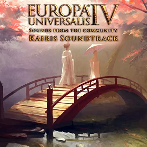 Europa Universalis IV: Sounds from the Community - Kairis