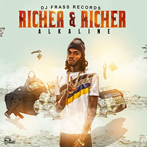 Richer And Richer [Explicit] by Alkaline on Amazon Music
