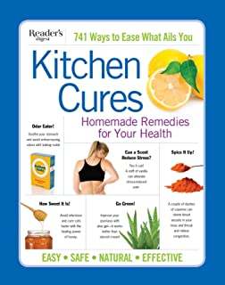 Reader's Digest Kitchen Cures: Homemade Remedies for Your Health