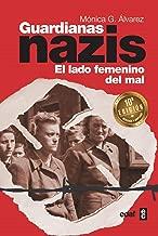 Guardianas nazis (Spanish Edition)