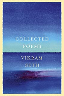 Collected Poems: From the author of A SUITABLE BOY