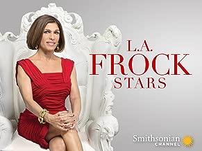 L.A. Frock Stars Season 2