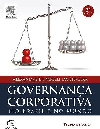 Governança corporativa no Brasil e no mundo