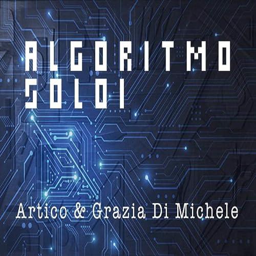 Algoritmo Soldi (feat. Grazia Di Michele)