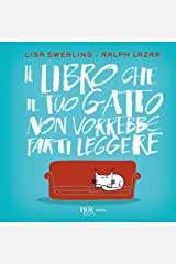 Il libro che il tuo gatto non vorrebbe farti leggere (Italian Edition) Kindle Edition