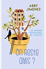 On reste amis? (French Edition) Kindle Edition