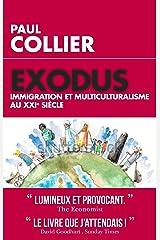 Exodus: Immigration et multiculturalisme au XXIème siècle (TOUC.ESSAIS) (French Edition) Kindle Edition