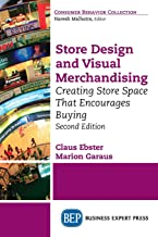 Store Design and Visual Merchandising, Second Edition: Creating Store Space That Encourages Buying