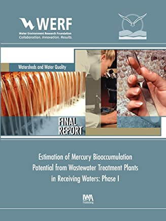 Estimation of Mercury Bioaccumulation Potential from Wastewater Treatment Plants in Receiving Waters: Phase 1
