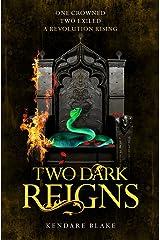 Two Dark Reigns: Three Dark Crowns Book 3 Kindle Edition