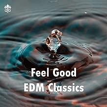 Feel Good EDM Classics