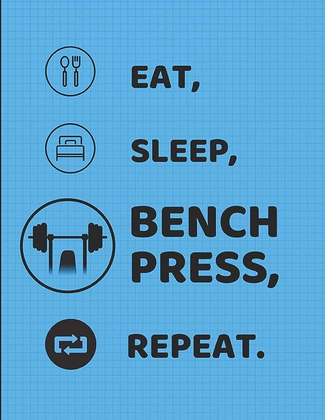 咳乳製品エレクトロニックEat Sleep Bench Press Repeat: Lined Notebook